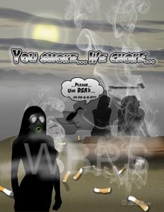 You-Smoke...We-Choke....